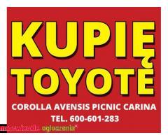 Kupię Toyote Corolla Avensis Picnic Carina - Dobre Ceny
