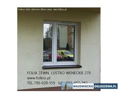 Folia lustro weneckie- szyba wenecka, okno weneckie -Folkos Ożarów Mazowieckie sposob na wscibskich